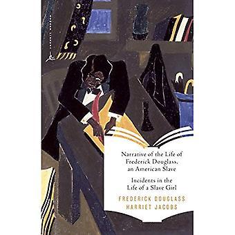 Slave Narratives: Narrative of the Life of Frederick Douglass, een Amerikaanse Slave: en incidenten in het leven van een slaaf-meisje (moderne bibliotheek Classics)