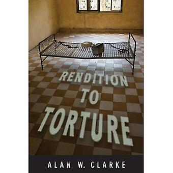 Rendition to Torture