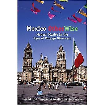 Mexiko anders: Modernen Mexiko in den Augen der ausländischen Beobachtern (Dialogos)
