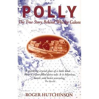 Polly: True Story Behind  Whisky Galore