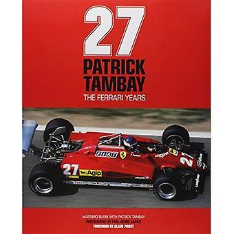 27: Patrick Tambay - The Ferrari Years