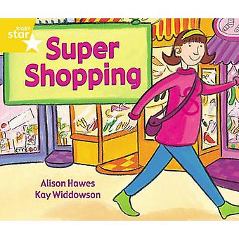 Rigby Star Guided 1 Yellow Level Super Shopping Pupil Book Single
