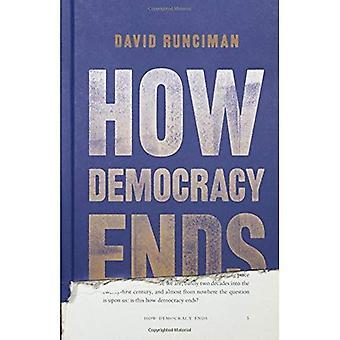 Come finisce la democrazia