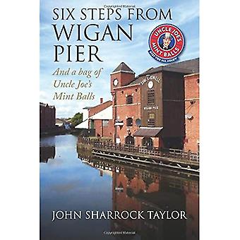 Six Steps from Wigan Pier