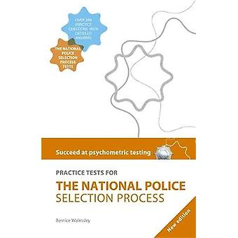 Succeed at Psychometric Testing Practice Tests for the National Police Selection Process 2nd Edition by Walmsley & Bernice