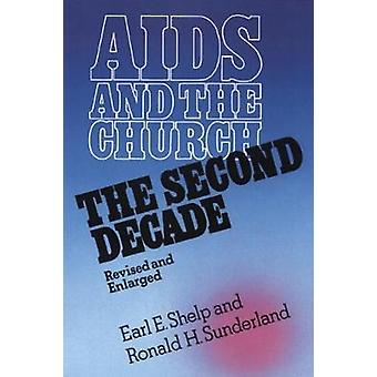 AIDS and the Church by Shelp & Earl E.