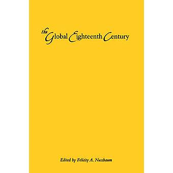 Det globale attende århundre av Nussbaum & Felicity A.