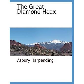 The Great Diamond Hoax by Harpending & Asbury