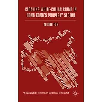 ホン・コングにおける WhiteCollar 犯罪のクローク-楽しさと Yujing