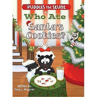 Puddles the Skunk in Who Ate Santas Cookies by Wagner & Tina L.