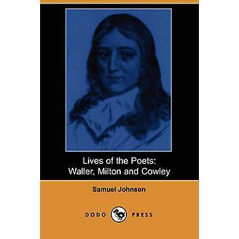 Vie de la Waller poètes Milton et Cowley par Johnson & Samuel