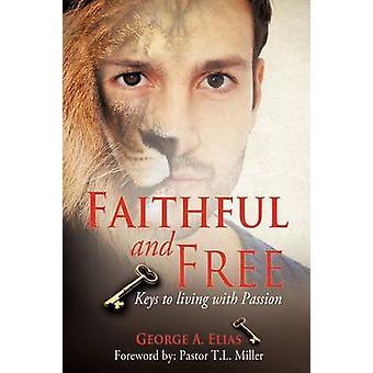 Fidèle et libre par Elias & A. George