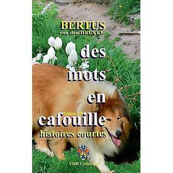 Des Mots En Cafouille III by Van Den Heuvel & Bertus