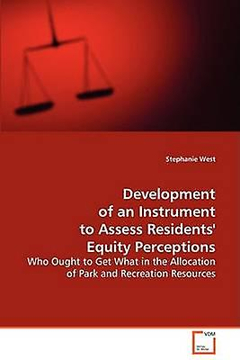 DevelopHommest of an InstruHommest to Assess Residents Equity Perceptions by West & Stephanie