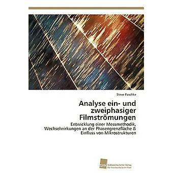 Analyse ein und zweiphasiger Filmstrmungen by Paschke Steve