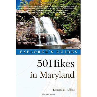 Explorador guia 50 caminhadas em Maryland: passeios, caminhadas e mochilas do Allegheny planalto ao oceano Atlântico
