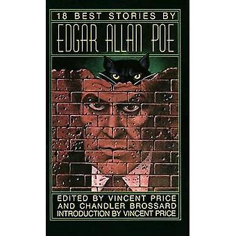 18 Best Stories by Edgar Allan Poe - Vincent Price - Chandler Brossar