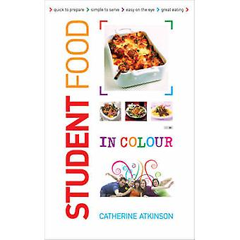 Students Food in Colour - Look and Cook - it's That Easy. Go on - You