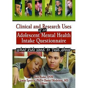 Clinical and Research Uses of an Adolescent Mental Health Intake Ques