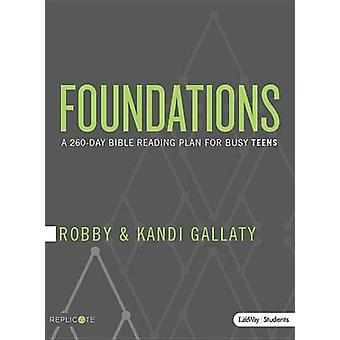 Foundations - Teen Devotional - A 260-Day Bible Reading Plan for Busy