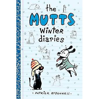 The Mutts Winter Diaries by Patrick McDonnell - Artist - 978144947077