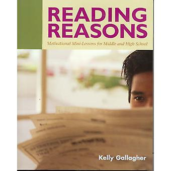 Reading Reasons - Motivational Mini-Lessons for Middle and High School