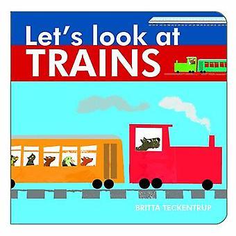 Let's Look at Trains by Harriet Blackford - Harriet Blackford - 97819