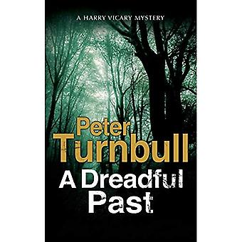 A Dreadful Past (A Hennessey and Yellich Mystery)