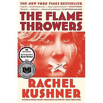 The Flamethrowers by Rachel Kushner - 9781439142011 Book