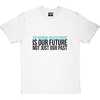 The NHS Is Our Future Men's T-Shirt
