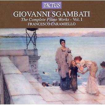 G. Sgambati - Sgambati: Klaver værker, Vol. 1 [CD] USA import