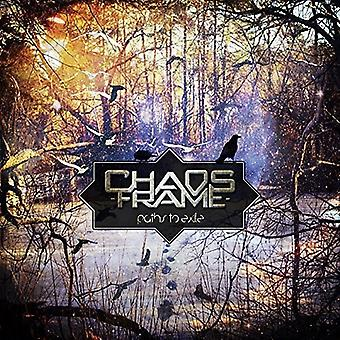 Chaos Frame - Paths to Exile [CD] USA import