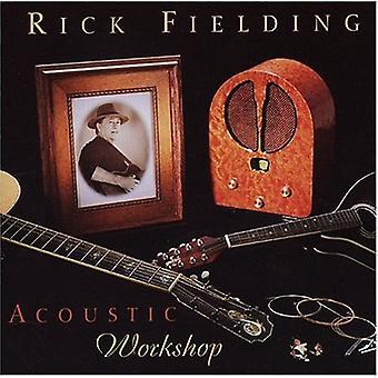 Rick Fielding - akustisk Workshop [CD] USA import