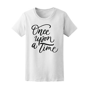 Once Upon A Time Cursive Women's Tee - Image by Shutterstock