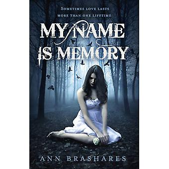 My Name is Memory by Ann Brashares - 9780340953518 Book