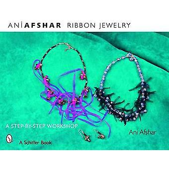 Ribbon Jewelry by Ani Afshar - 9780764328565 Book