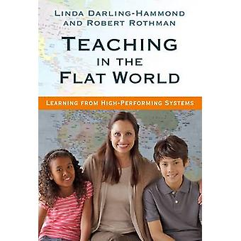 Teaching in the Flat World - Learning from High-Performing Systems by