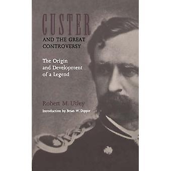 Wielki bój - pochodzenie i rozwój nogę i Custer