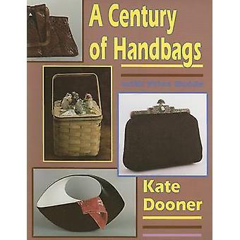 Un siglo de bolsos de Kate E. Dooner - libro 9780887404658