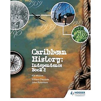 Caribbean History - Book 2 (4th Revised edition) by William Claypole -