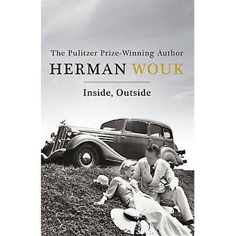 Sisällä - ulkopuolella Herman Wouk - 9781444776645 kirja