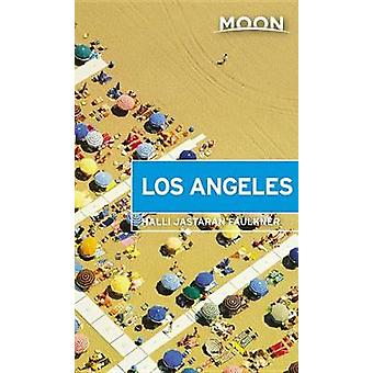 Moon Los Angeles (First Edition) by Moon Los Angeles (First Edition)