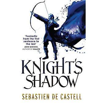 Ritter Shadow von Sebastien de Castell - 9781782066781 Buch