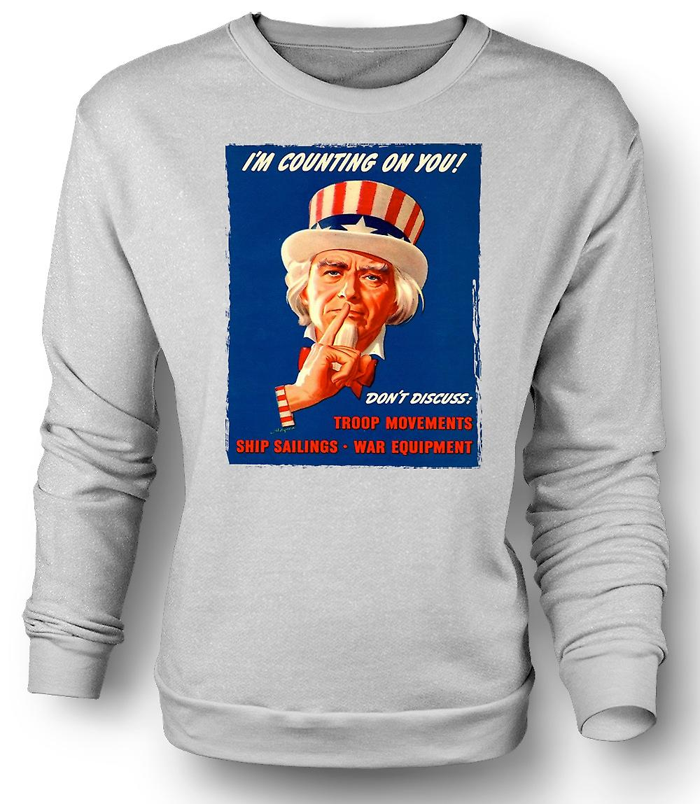 Mens Sweatshirt US War Poster - I'm Counting On You