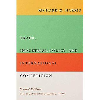 Commerce, politique industrielle et la concurrence internationale, deuxième édition (bibliothèque de Carleton)