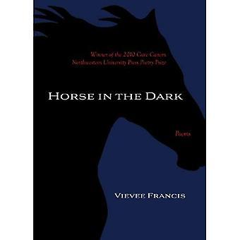 Horse in the Dark: Poems