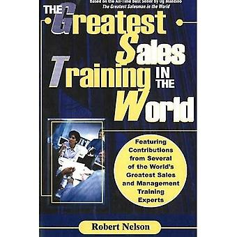 [ THE GREATEST SALES TRAINING IN THE WORLD BY NELSON, ROBERT](AUTHOR)PAPERBACK