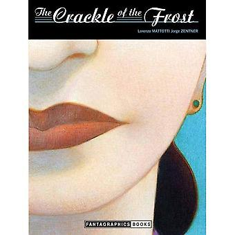 Crackle of the Frost, The