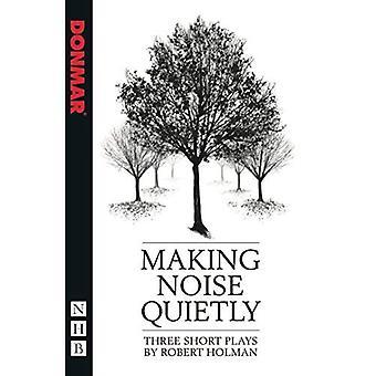 Haciendo ruido silencio (NHB juegos modernos)