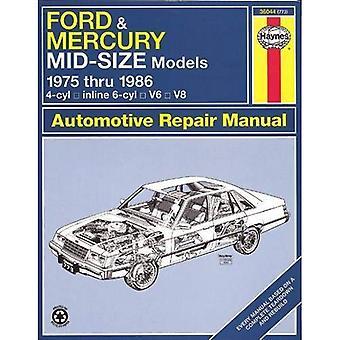 Haynes Ford and Mercury Mid-Size Owners Workshop Manual, 1975 Thru 1986